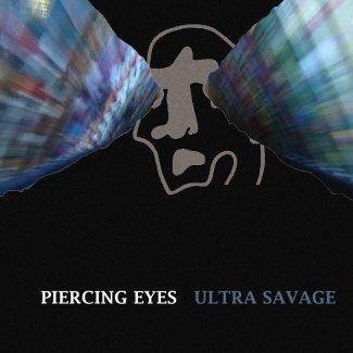 Piercing Eyes - Ultra Savage EP