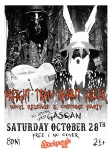 Freight Train Rabbit Killer Vinyl Release Party 2017