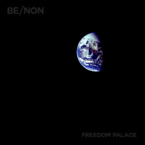"Be/Non - ""Freedom Palace"" cover"