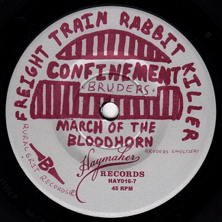 "Freight Train Rabbit Killer - ""Death's Comin' "" / ""Confinement"" 7-Inch B-Side"
