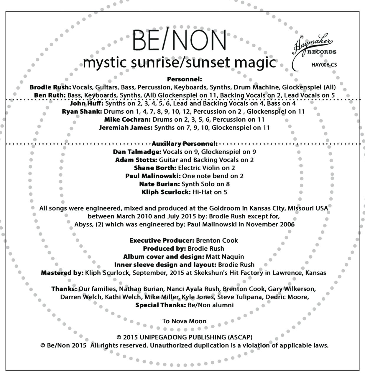 Be/Non - Mystic Sunrise / Sunset Magic - Cassette Inside